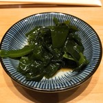 SUSHI TOKYO TEN、 - 若布の酢の物