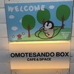 OMOTESANDO BOX CAFE&SPACE -