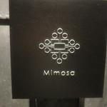 ミモザ - エントランスサイン