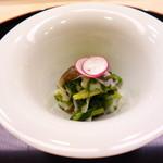 味 ふくしま - 先付 大好きなとり貝と青菜