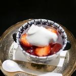 日本料理 晴山 - デザート イチゴ尽くし