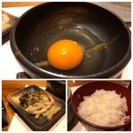 西新初喜 - ◆ご飯の質もよくツヤツヤ。 ◆生卵と香の物。