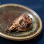 食事 太華 - 雉頭(きじのかぶと)炭火焼(すみびやき)