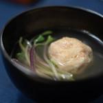 食事 太華 - 芝鰕(しばえび)眞薯(しんじよ)の椀(わん)