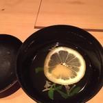 調整 - 東広島 新じゅんさい 汁物椀 (頂く時はレモンは椀から出します。とても良いじゅんさいが使われてました。)