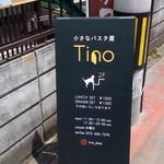 ティノ - 入り口の立て看