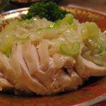 中華料理 大衆 福州居酒屋 - 蒸し鶏特製ソースがけ