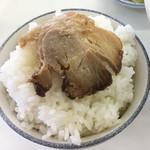 古久龍 - チャーシュー飯。  美味いに決まってる。