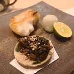 鮨みやもと - キンキ塩焼き トリ貝ヒモ佃煮