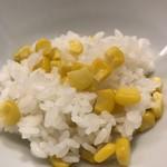 白鷹 - トウモロコシご飯