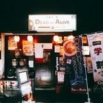 拉麺一匠 DEAD OR ALIVE - 派手な店構えで、行けばわかります。