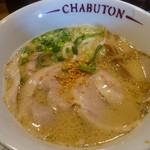 とんこつらぁ麺-CHABUTON-  - ちゃぶとんチャーシュー麺