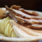 つけ麺 舞 - 鶏チャーシュー&豚チャーシュー☆