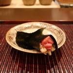 おが和 - 鮪小トロの海苔巻き