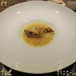 La Saison Nishiyama - シェフおまかせコース(10800円)♪  ◇フッコのブレゼ マリニエールソース☆彡 愛媛産のフッコは成長魚でスズキになる一歩手前。それに九十九里産の大アサリが乗ってる! ハーブたっぷりのスープで旨〜♪