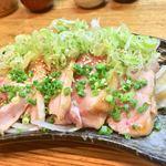 やきとり屋 - 地鶏タタキ 900円
