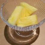 しゃぶ邸 よろこび - パイナップル 甘くておいしい