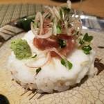 志庵 - マグロたたきと長芋のお寿司