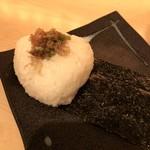 kiwa - おむすび(山葵醤油漬け)税抜250円