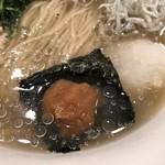 創作麺工房 鳴龍 - 梅干し、大根おろし