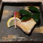 はせ川 - 焼き物(甘鯛・茄子)