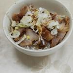 佐野ラーメン しばちゃん - チャーシュー丼(同行者が食べた物)