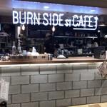 BURN SIDE ST CAFE - BURN SIDE ST CAFE