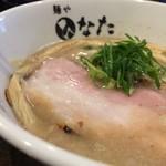 麺や ひなた - 魚介鶏白湯らーめん 800円