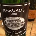 万両 南森町店 - 2012 Margaux du Chateau Margaux