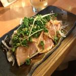 晴レル屋 - 美桜鶏のタタキ