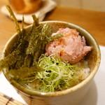 別邸 三く 中華㐂蕎麦 萃 - メバチマグロねぎとろ飯