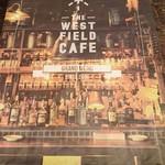 ザ・ウエスト フィールド カフェ -