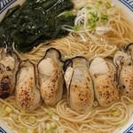 潮の音 - 炙り牡蛎ラーメン