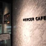 マーサー カフェ - MERCER CAFE