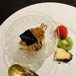 祇園びとら、 - モンブランとバニラアイスクリーム フルーツとフロマージュ