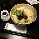 Fukuchan - もち天ぶっかけ冷(¥680)大盛(+¥100)             うどんが太過ぎてちょっと食べづらくはあるが、麺の味自体は大変良かった。この店のうどんは食べるたびに少しずつ進化しているように思える。