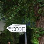 Trattoria THE CODE - テラス前のサイン