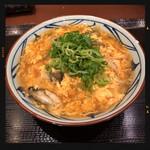 丸亀製麺 - 牡蠣づくし玉子あんかけ 670円