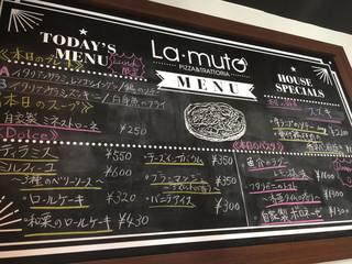 La muto PIZZA&TRATTORIA - ランチの内容が書かれた黒板