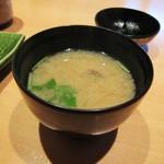 寿司栄 華やぎ - お味噌汁。
